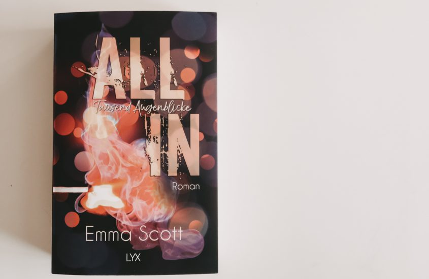 Rezension: All In – Tausend Augenblicke – Emma Scott