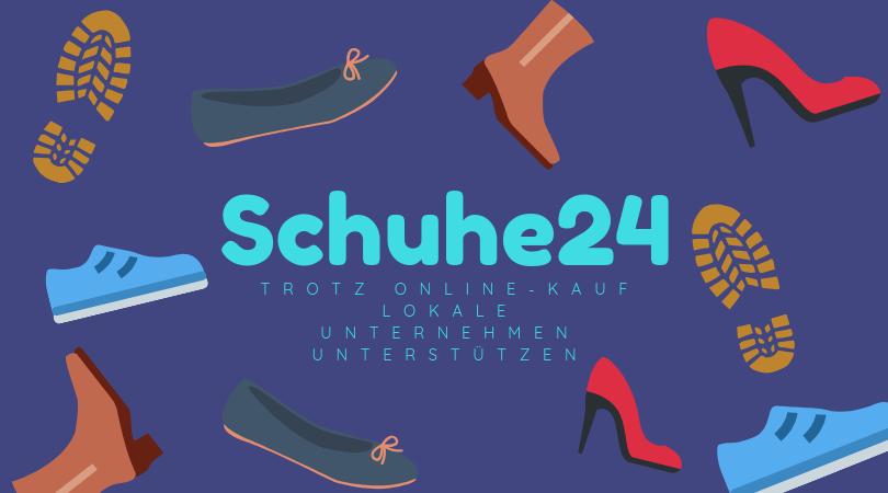 Schuhe24 | Trotz Online-Kauf lokale Unternehmen unterstützen